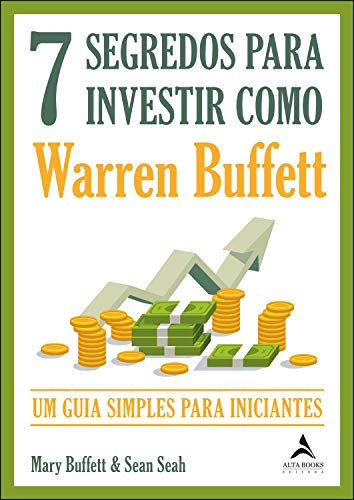 7 secretos para invertir como Warren Buffet: la guía simple para principiantes