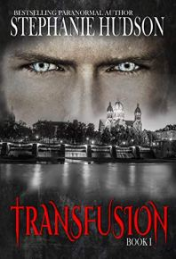 Transfusion: A Vampire King Paranormal Romance by [Stephanie Hudson]