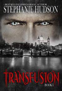 Transfusion: A Vampire King Paranormal Romance by [Stephanie Hudson]