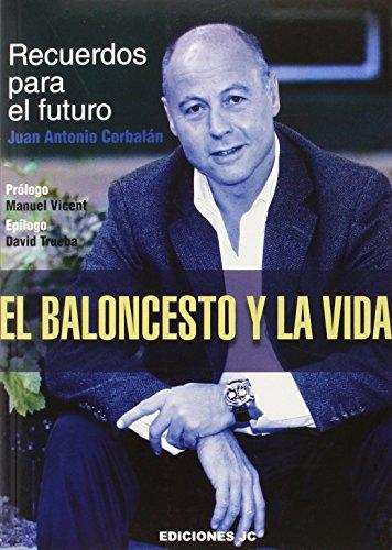 El Baloncesto Y La Vida (Baloncesto para leer)