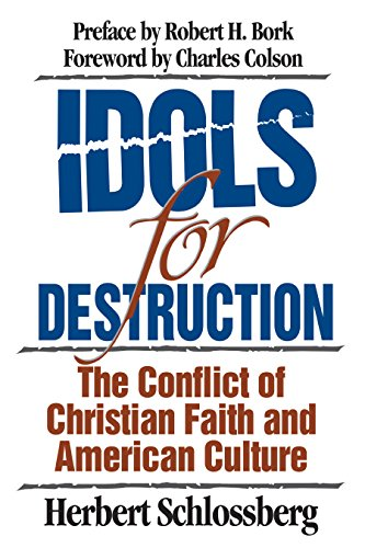 Image of Idols for Destruction: The Conflict of Christian Faith and American Culture