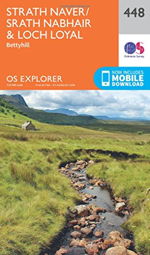 OS Explorer Map (448) Strath Naver / Strath Nabhair and Loch Loyal (OS Explorer Paper Map)