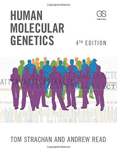 Human Molecular Genetics, Fourth Edition