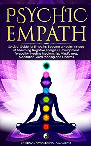 PSYCHIC EMPATH: Secrets of Psychic and Empaths and a Guide...