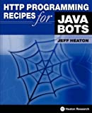 HTTP Programming Recipes for Java Bots