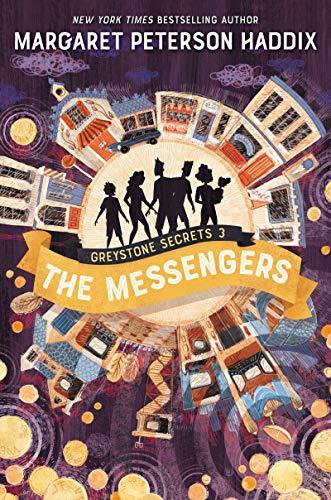 Greystone Secrets #3: The Messengers by [Margaret Peterson Haddix]