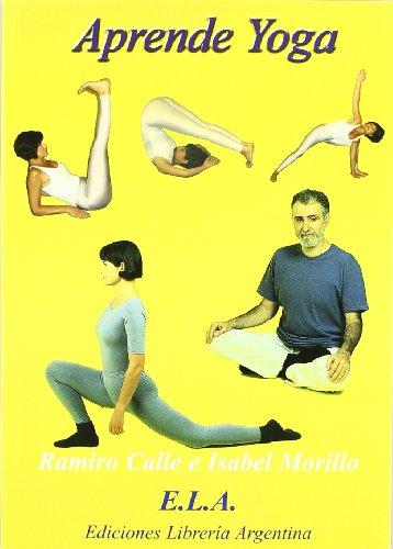 Aprende yoga (+ DVD) - curso completo de teoría y práctica -