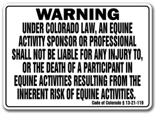 Colorado Equine Sign Activity Liability Warning Statute Horse Farm barn Stable