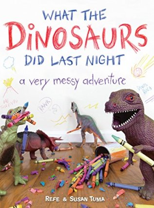 What the Dinosaurs Did Last Night: A Very Messy Adventure - Kindle ...