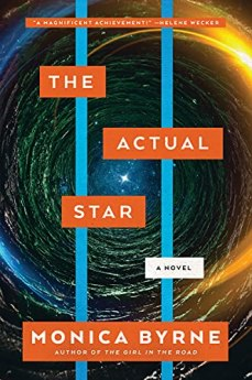 The Actual Star: A Novel by [Monica Byrne]