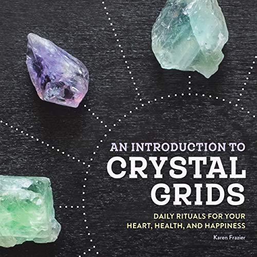 An Introduction to Crystal Grids: Daily Rituals for Your...