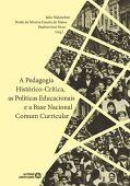 Pedagogía histórico-crítica, políticas educativas y base curricular nacional común