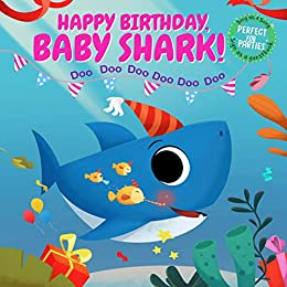 Happy Birthday Baby Shark Sing As A Song Sign As A Guest Book And Perfect For Parties Kindle Edition By Little One Stories Children Kindle Ebooks Amazon Com