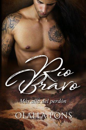 Rio Bravo, mas alla del perdon