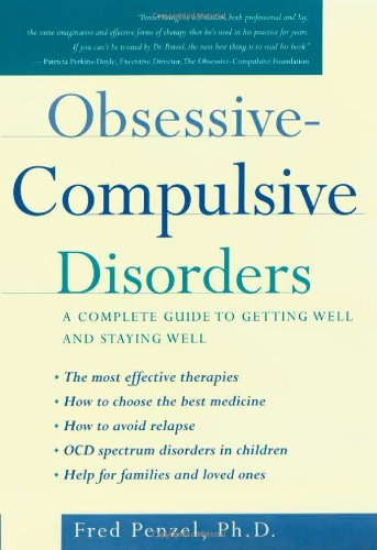 Obsessive-Compulsive Disorders: A Complete Guide to Getting...