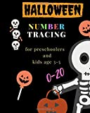 Halloween number tracing  for Preschoolers and kids Ages 3-5 , 0-20: Book for kindergarten.100 pages , size 8X10  inches . Tracing  game and coloring ... numbers in Halloween theme work book. skull
