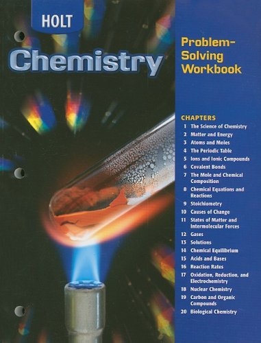 Holt Chemistry: Problem-Solving Workbook