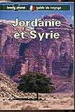 Jordanie et Syrie : Guide de voyage