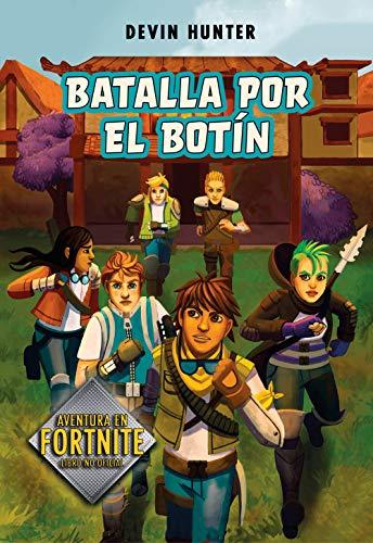 Batalla por el botín (Atrapados en Battle Royale 2) (Jóvenes lectores)