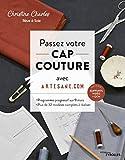 Passez votre CAP couture avec Artesane.com: Programme progressif sur 9 mois - Plus de 32...