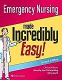 Emergency Nursing Made Incredibly Easy! (Incredibly Easy! Series®)