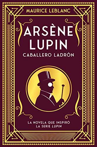 Arsène Lupin, caballero ladrón: Nueva edición con motivo