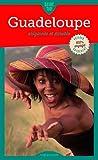 Guadeloupe: Originale et durable (Guide Tao)