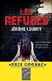 Les Refuges - Prix Cognac 2019 du meilleur roman francophone (Suspense...
