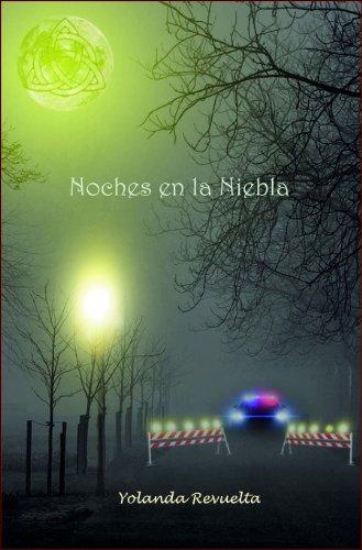 Noches en la Niebla de Yolanda Revuelta