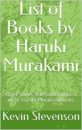 List of Books by Haruki Murakami: 1Q84 Series, Rat Series and list of all Haruki MurakamiBooks (English Edition)