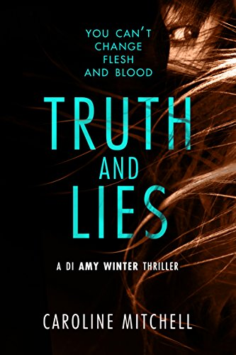 Truth and Lies (A DI Amy Winter Thriller Book 1) Kindle Edition