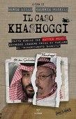 Il caso Khashoggi: Tutto quello che Matteo Renzi dovrebbe leggere prima di parlare di rinascimento saudita