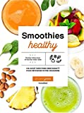 Smoothies healthy: Ma vie en green