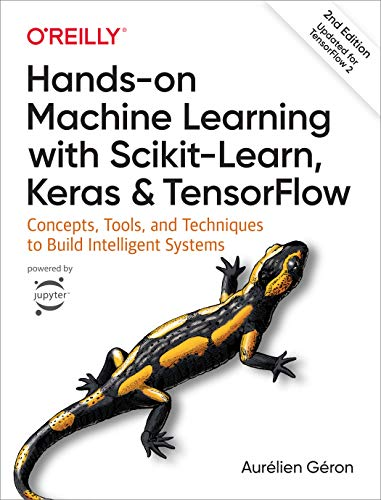 Hands-On Machine Learning with Scikit-Learn, Keras, and...