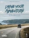Drive your adventure : La Norvège en van