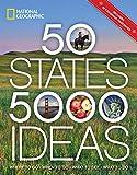 50 States, 5,000 Ideas: Where to Go, When to Go,...
