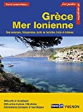 Guide Imray - Grèce Mer Ionienne : Iles ioniennes, Péloponnèse, golfe de Corinthe, Crète, Athènes