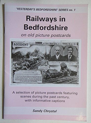 Railways in Bedfordshire on Old Picture Postcards