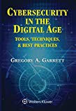 Cybersecurity in the Digital Age: Tools, Techniques, & Best Practices
