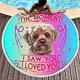 The Moment I Saw You I Love You Dog Yorkie Lindo Manta ligera de playa, manta de picnic, toalla de playa, toalla redonda con borla para mujer, color blanco 4 150 cm