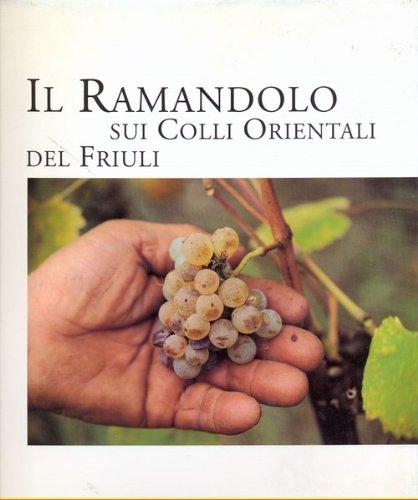 Il ramandolo sui colli orientali del Friuli