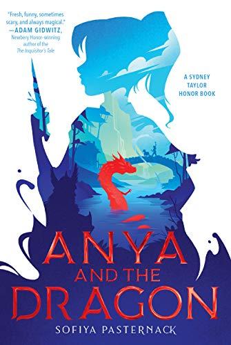 Anya and the Dragon by [Sofiya Pasternack]