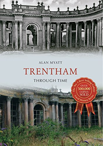 Trentham Through Time Kindle eBook