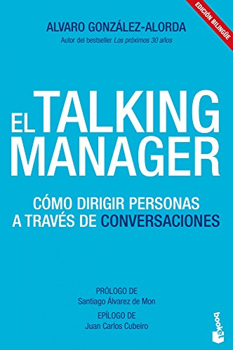 El Talking Manager: Cómo dirigir personas a través de conversaciones / Leading people through conv