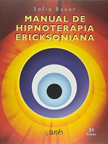 Manual de Hipnoterapia Ericksoniana