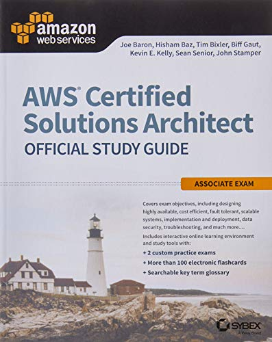 AWS Certified Solutions Architect Official Study Guide: Associate Exam (Aws Certified Solutions Arch