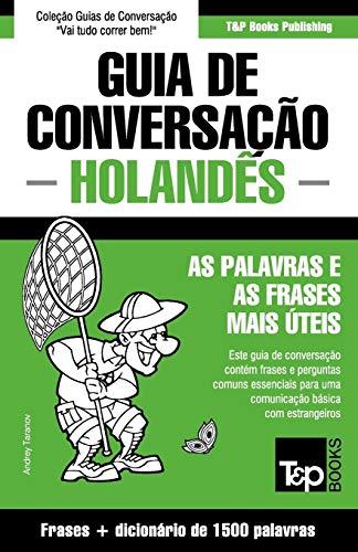 Guia de Conversação Portuguès-Holandès E Dicionário Conciso 1500 Palavras