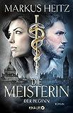 Die Meisterin: Der Beginn (Die Meisterin-Reihe, Band 1)