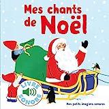 Mes chants de Noël • 6 chants à écouter, 6 images à regarder • Livre Sonore dès 1...