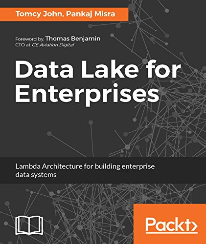 Data Lake for Enterprises: Lambda Architecture for building enterprise data systems (English Edition)
